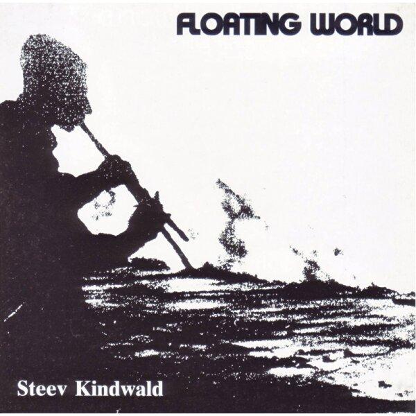 Steev Kindwald - Floating World