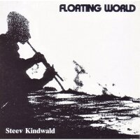 Steev Kindwald - Floating World