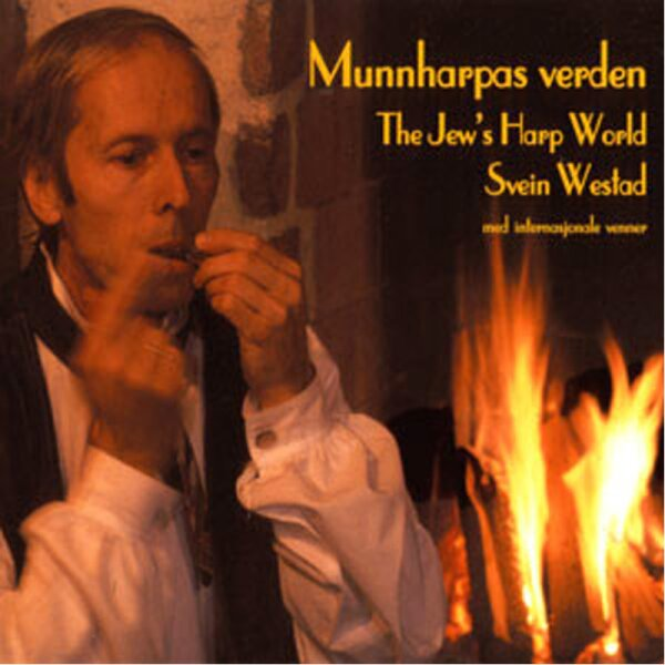 Svein Westad - Munnharpas Verden