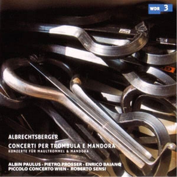 Albrechtsberger - Konzerte für Maultrommel & Mando