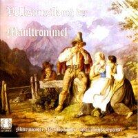 Mittenwalder Maultrommler - Volksmusik mit der Mau