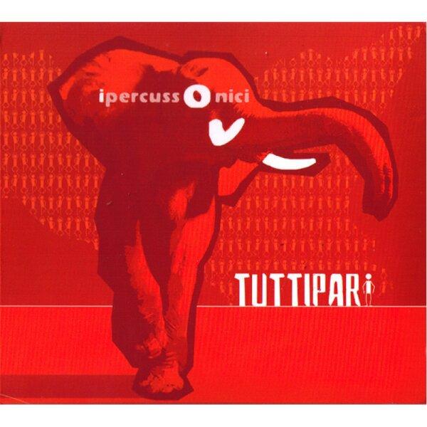Ipercussonici - Tuttipari