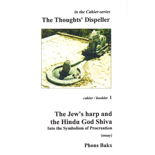 Phons Bakx - The Thoughts Dispeller: The Jews har
